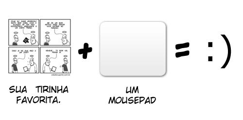 Sua tirinha favorita em um mousepad