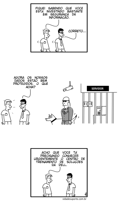 Vida de Suporte - Segurança