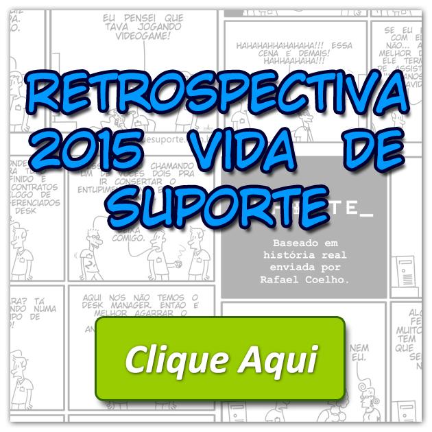 Retrospectiva 2015 Vida de Suporte