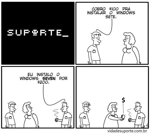 Vida de Suporte - Windows Sete