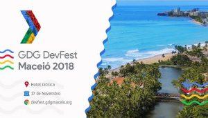 DevFest-Maceio-2018