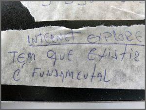 Flagras de Atendimento - Internet Explorer Fundamental