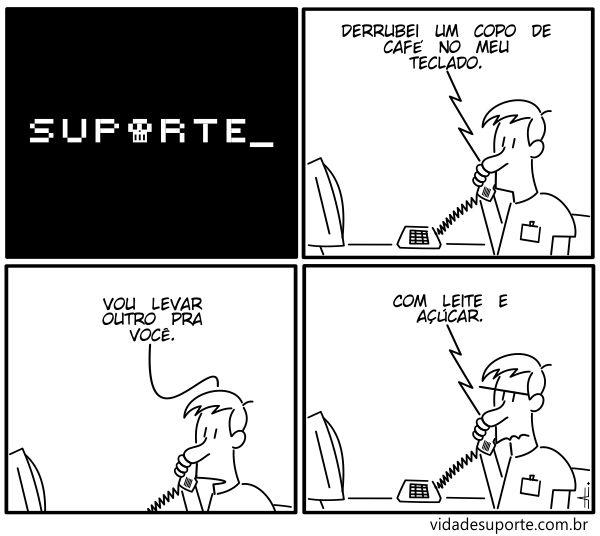 Vida de Suporte - Copo de Café