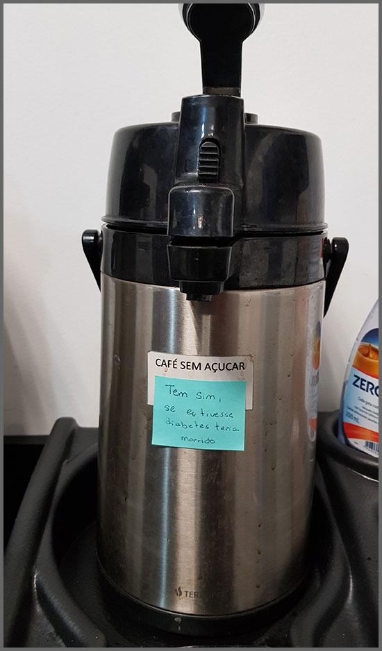 Flagras de Atendimento - Café sem açúcar