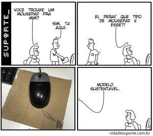 Mousepad - Vida de Suporte