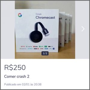 Chromecast - Flagras de Atendimento
