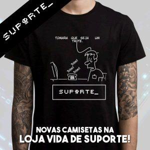 Novas Camisetas na Loja Vida de Suporte