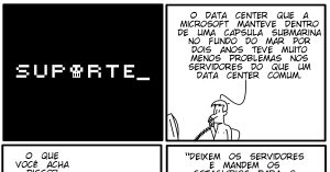 Data Center no Fundo do Mar - Vida de Suporte