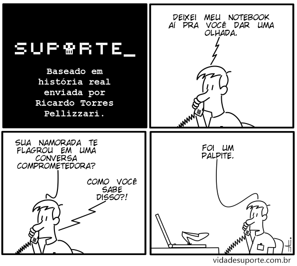 Conversa Comprometedora - Vida de Suporte