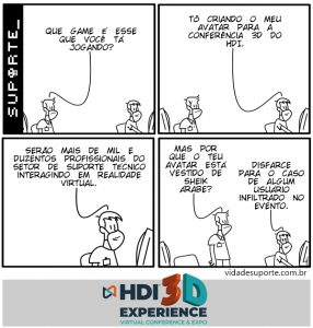 HDI 3D Experience - Vida de Suporte